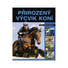 Přirozený výcvik koní, kniha o šetrném výcviku koně