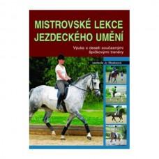 Mistrovské lekce jezdeckého umění, kniha o jezdeckém umění na koni